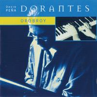 Dorantes / Orobroy  ドランテス / オロブロイ